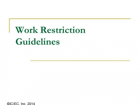 Work Restriction Guidelines