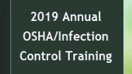 2019 OSHA/Infection Control Annual Update Training