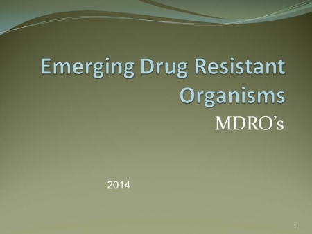 Review of Multi-drug Resistant Organisms
